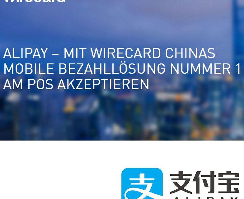 Alipay kommt nach Deutschland und greift nach Wirecard