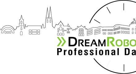Recap: 1. DreamRobot Professional Day
