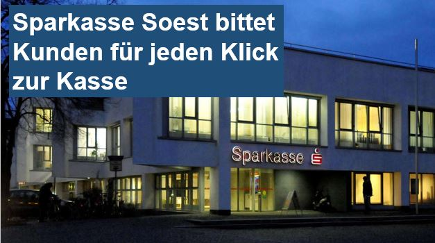Pro Klick 1 Cent: Sparkasse Soest bittet Kunden für jeden Klick zur Kasse
