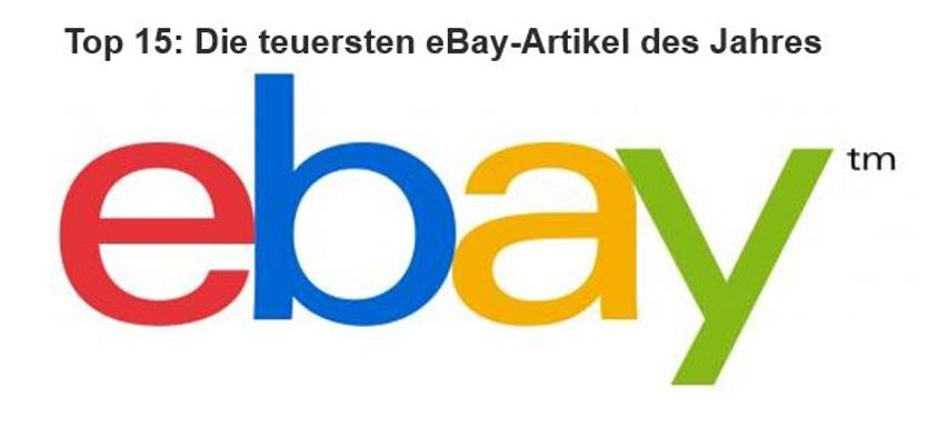 Top 15: Die teuersten eBay-Artikel des Jahres