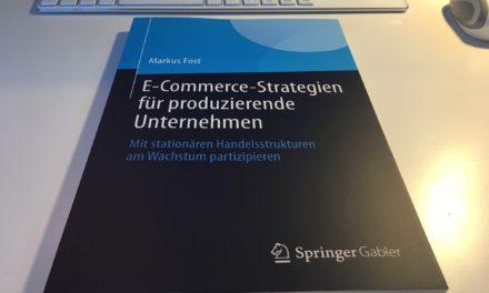 Das Buch von Markus Fost: E-Commerce-Strategien für produzierende Unternehmen