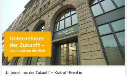 """""""Unternehmer der Zukunft"""" – Kick-off-Event in Berlin"""