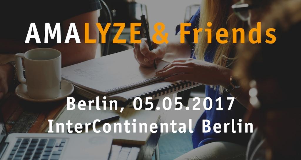Verlosung: 10 Karten AMALYZE & Friends Workshop Berlin 05.05.2017