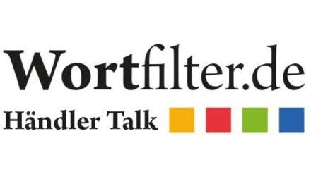 6.Dezember 2017: neues Live-Format – der Wortfilter Händler Talk