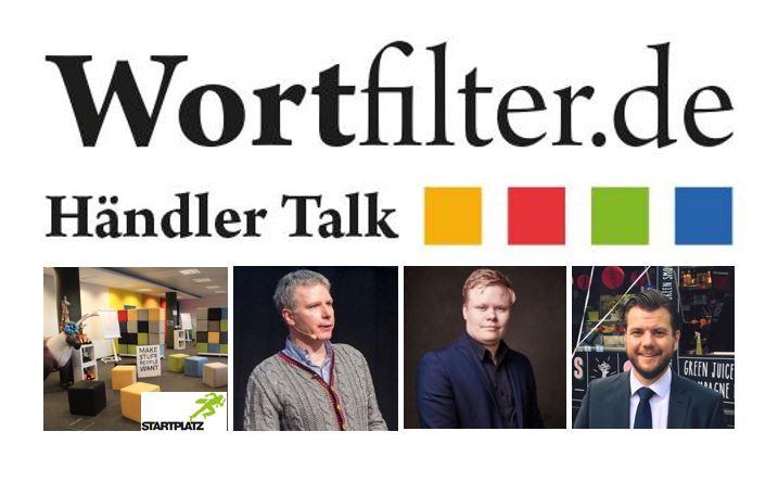 """1. Wortfilter-Händler-Talk: Thema """"Unternehmer Mindset"""""""