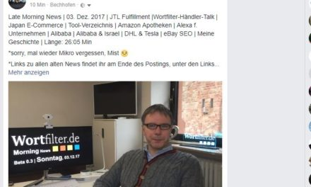 Late Morning News | 03. Dez. 2017 | JTL Fulfillment | Wortfilter-Händler-Talk