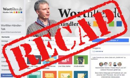Recap: zwei Mal Wortfilter-Händler-Talk