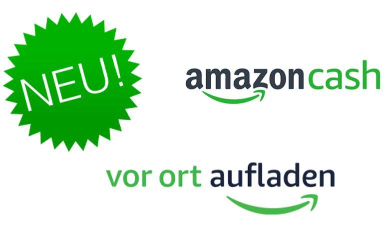Amazon vor Ort aufladen: Amazon Cash in _De gestartet