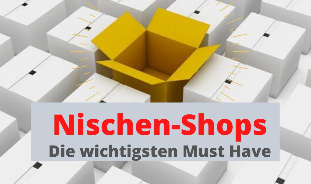 Die wichtigsten Must have für den Nischen-Shop