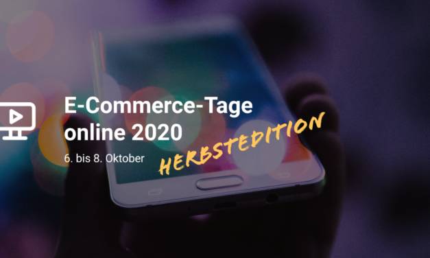 E-Commerce-Tage online 6.10. – 8.10.2020