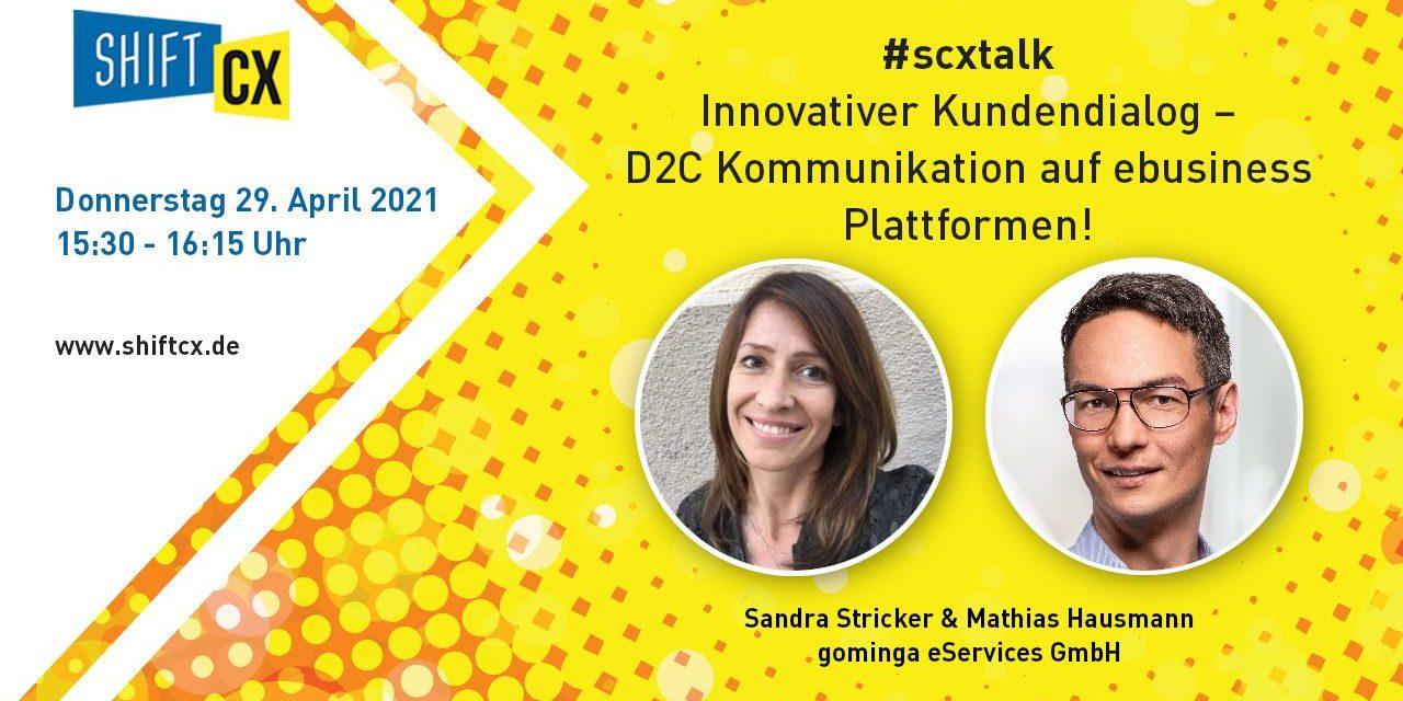 Expert Talk Shift/CX: Innovativer Kundendialog – D2C Kommunikation auf ebusiness Plattformen [Werbung]